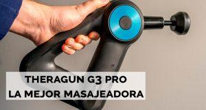 theragun g3 pro masajeadora