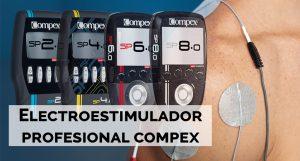 electroestimulador profesional compex comparativa