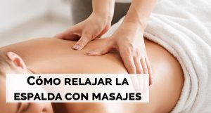 relajar espalda masajes