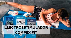 mejores electroestimuladores compex fit